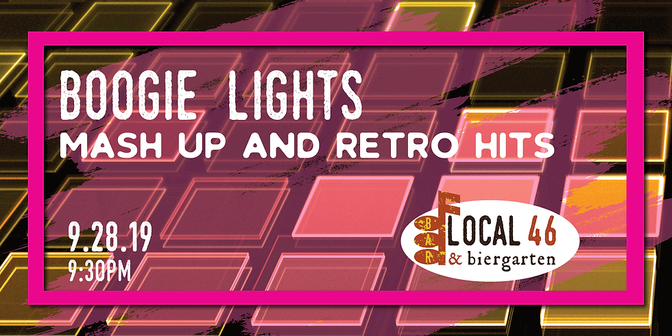 Live Music with Boogie Lights at Local 46