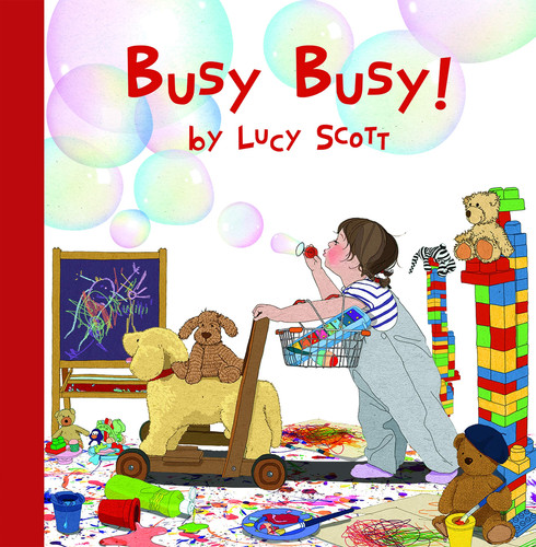 Busy Busy! by Lucy Scott.jpg