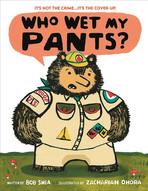 Who Wet My Pants? by Bob Shea.jpg
