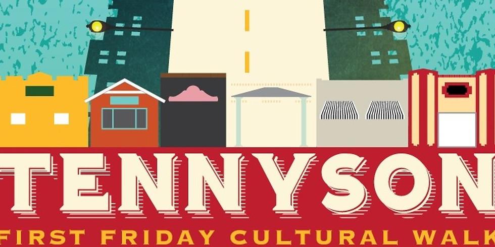 First Friday Culture Walk on Tennyson!