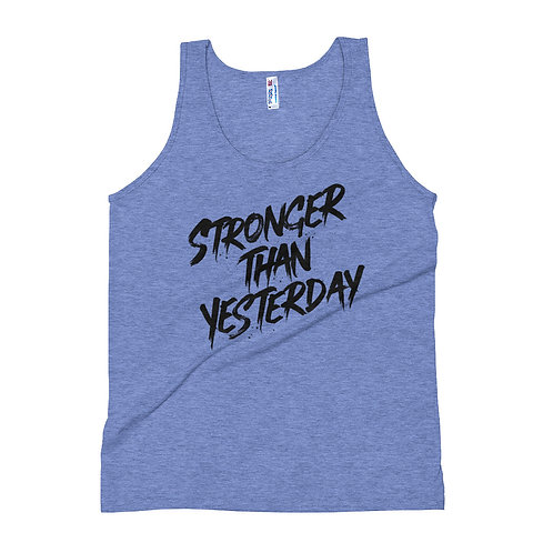 Stronger Than Yesterday Unisex Tank Top
