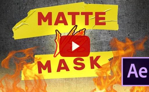 Matte vs Mask