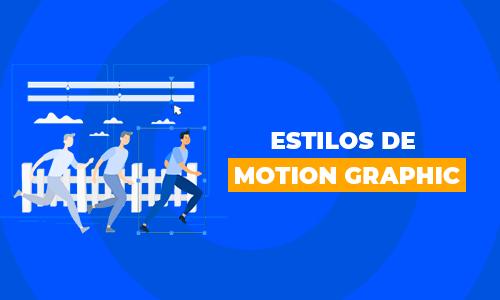 Conheça 5 estilos de Motion Graphic