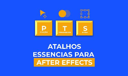 Conheça os atalhos essenciais do After Effects
