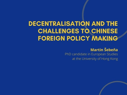 2nd Webinar - Decentralisation and the Challenges to Chinese Foreign Policy Making