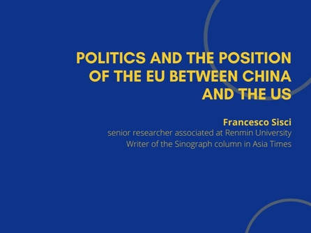 6th Webinar - Politics and the Position of the EU between China and the US