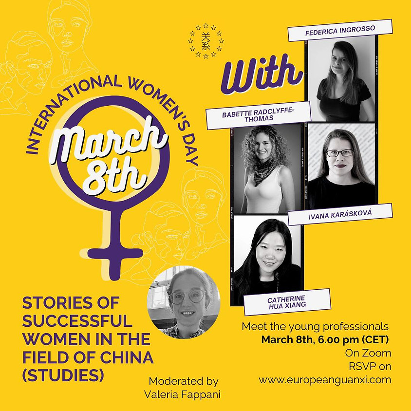 INTERNATIONAL WOMEN'S DAY: Stories of successful women in the field of Chinese Studies