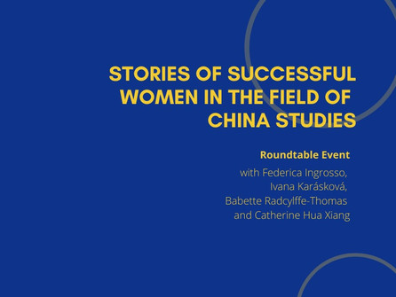 1st Round Table - Stories of Successful Women in the Field of China Studies