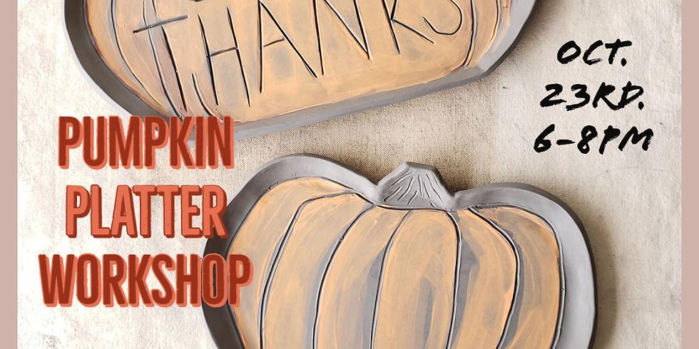 Pumpkin Platter Workshop!