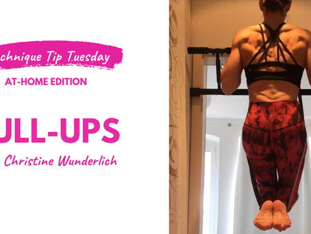 Technique Tip Tuesday: At Home Edition - Pull-Ups!