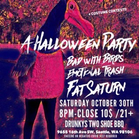 Live Music: Fat Saturn with Emotional Trash and Bad With Birds
