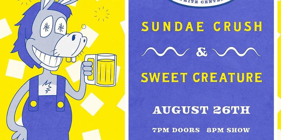 Live Music: Sundae Crush with Sweet Creature