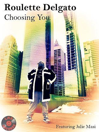 Roulette Delgato - Choosing You.jpg