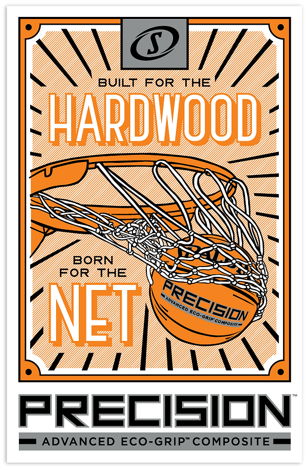 Spalding Precision basketball poster - built for the hardwood, born for the net