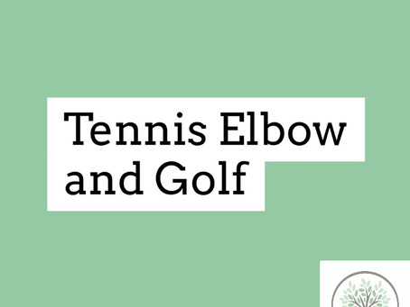Tennis Elbow and Golf