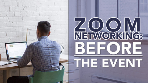 Zoom Networking – Before the Event