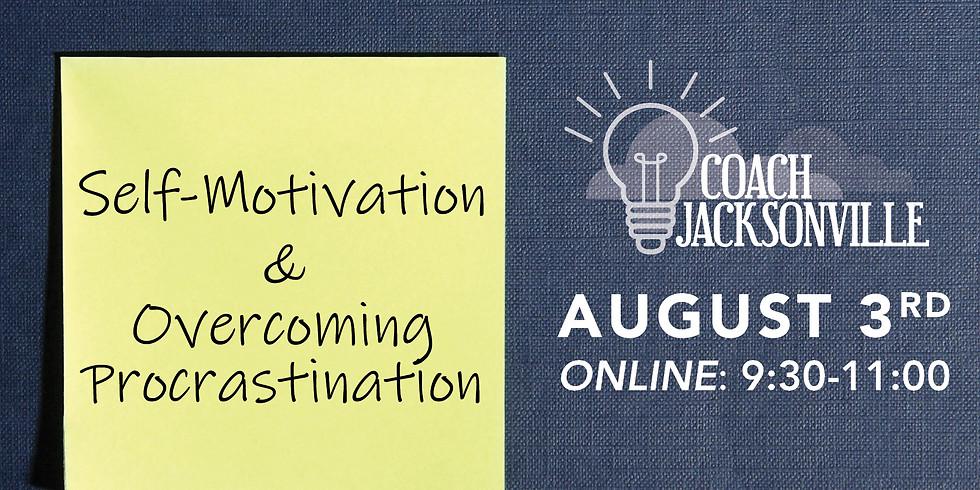 Self-Motivation & Overcoming Procrastination   ONLINE Coach Jax
