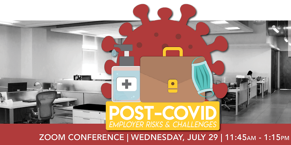 Lunch 'n Learn | Post-COVID: Employer Risks & Challenges