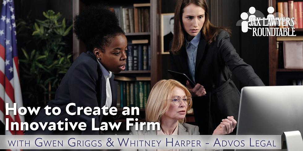 How to Create an Innovative Law Firm - JLR
