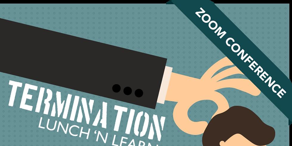 Termination | Lunch 'n Learn