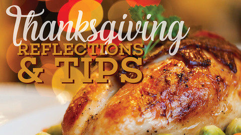 Thanksgiving Reflections & Tips