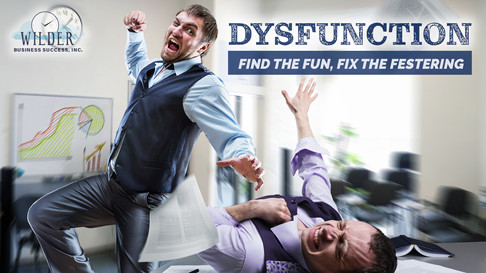 Dysfunction - Find the Fun, Fix the Festering