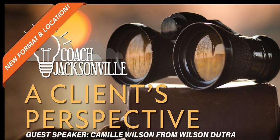 A Client's Perspective - August Coach Jax