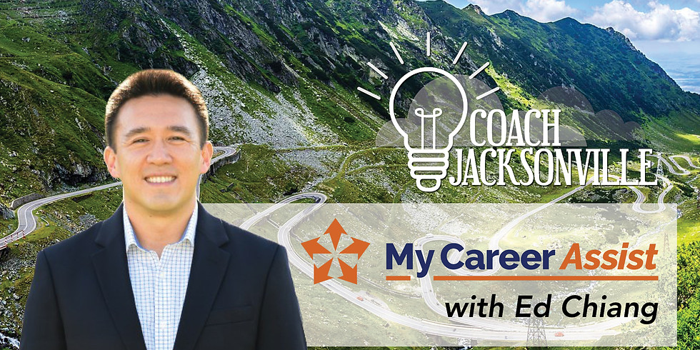 Coach Jax ONLINE | My Career Assist with Ed Chiang