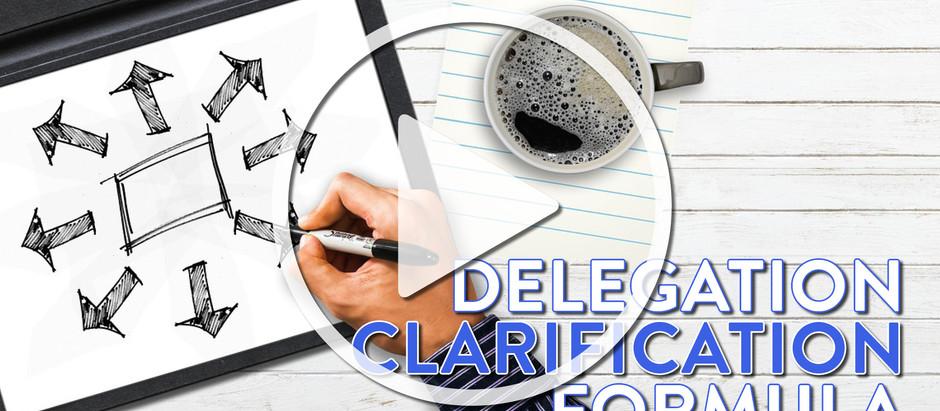 Delegation Clarification Formula