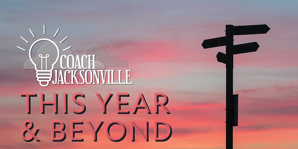 Coach Jax ONLINE | This Year & Beyond