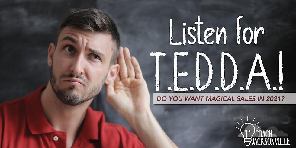 Coach Jax In-Person   Listen for TEDDA!