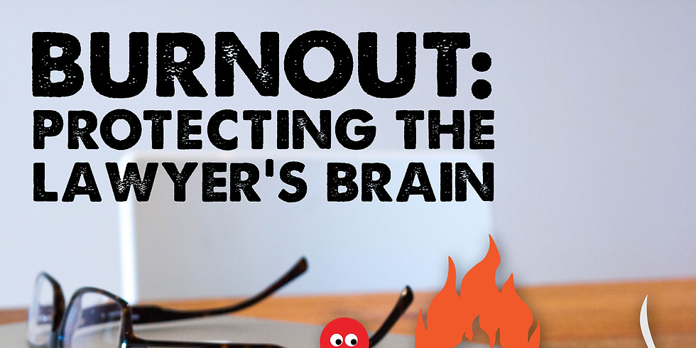 Burnout: Protecting the Lawyer's Brain with Sean C. Orr, M.D.