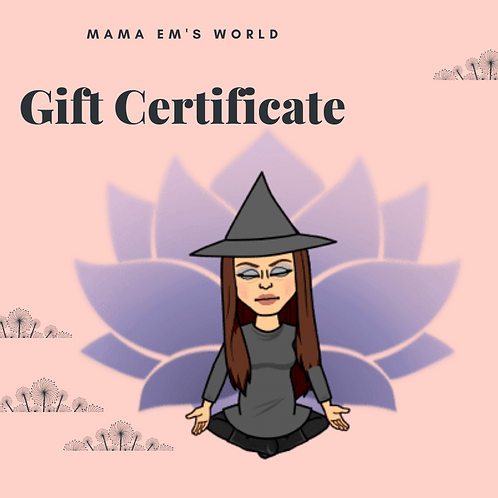 Mama Em's World Dollars - Gift Certificates