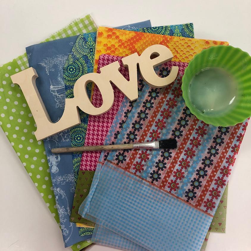Kids Decoupage Love Sign Workshop