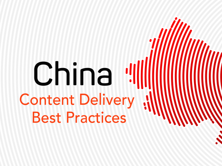 China Content Delivery Best practice 3 - Optimize Delivery Quality Base on Your User Distribution