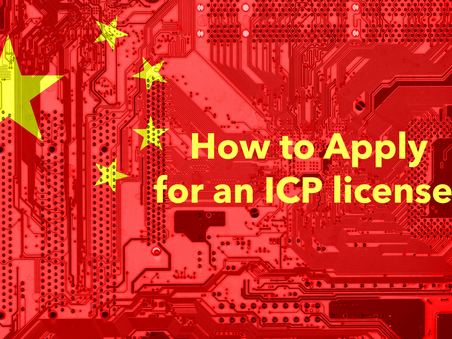 How to Apply for an Internet Content Provider(ICP) License for China Websites