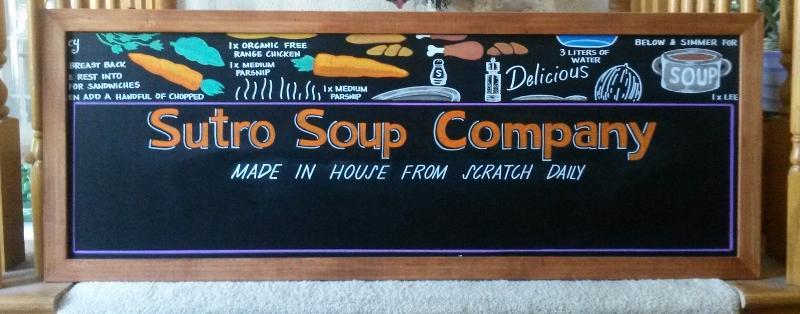 Sutro Soup Company Menu Board