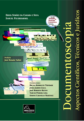 Documentoscopia –Aspectos Científicos,Técnicos e Jurídicos