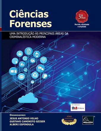 Ciências Forenses – Uma introdução às principais áreas da Criminalística Moderna