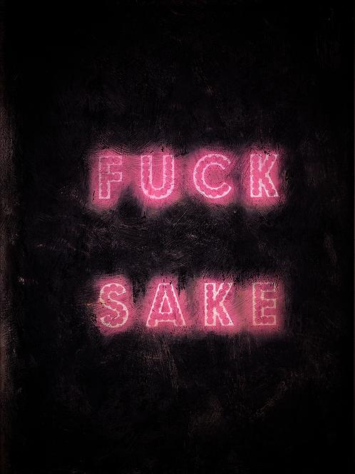 Fuck Sake neon print