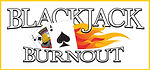 Blackjack Burn Out !
