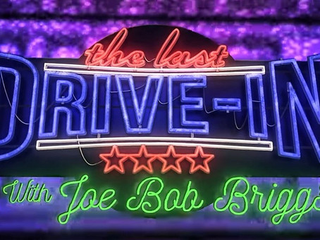 The Joe Bob Briggs Experience: Port Orchard and Shudder's The Last Drive-In
