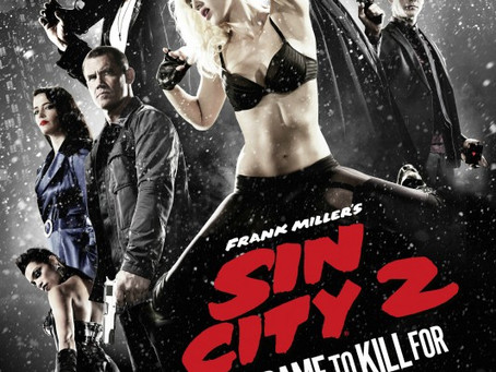 Movie Review - Sin City: A Dame to Kill For