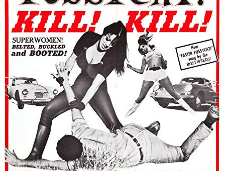 Now Showing on Midway Screen 2: Faster, Pussycat! Kill! Kill!