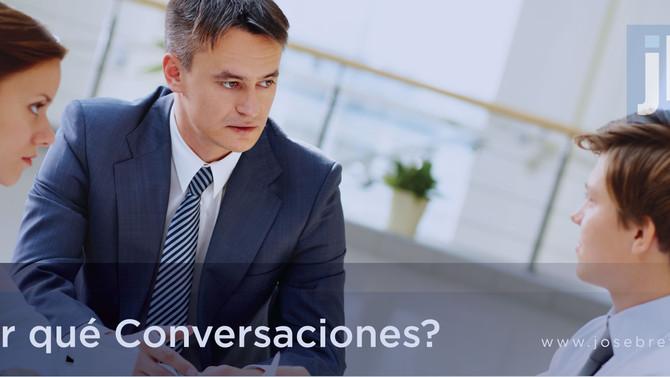 ¿Por qué Conversaciones?