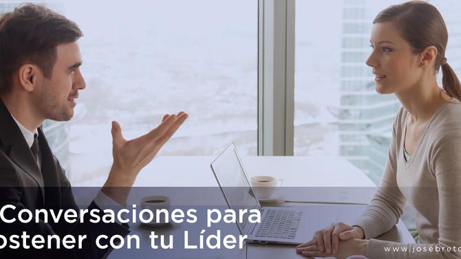 Tres Conversaciones para Sostener con tu Líder