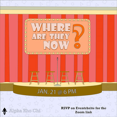 Where Are They Now? Alumni Panel-- Thur 1/21