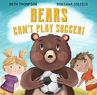 Bears Can't Play Soccer - Front Cover.jp