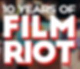 film riot 10 year.jpg