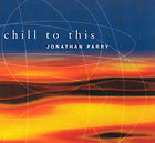 Chill to this album cover Jonathan Parry